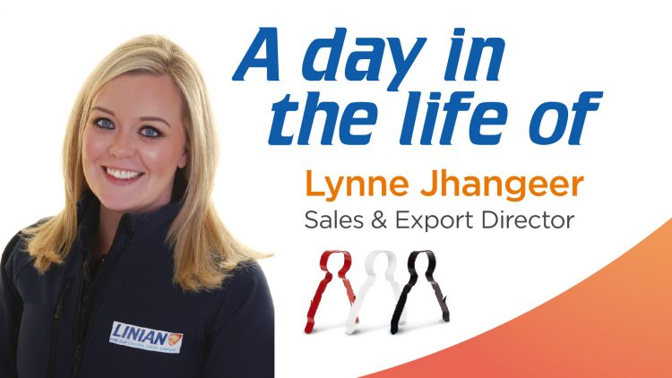 A day in the life of Team LINIAN's Sales & Export Director – Lynne Jhangeer